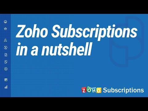 Zoho Subscriptions - In a Nutshell