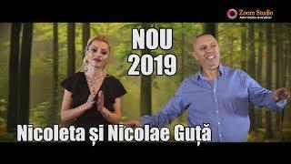 Nicoleta si Nicolae Guta - Drumuri fara vant si ploi NOU 2019 (Oficial Video)