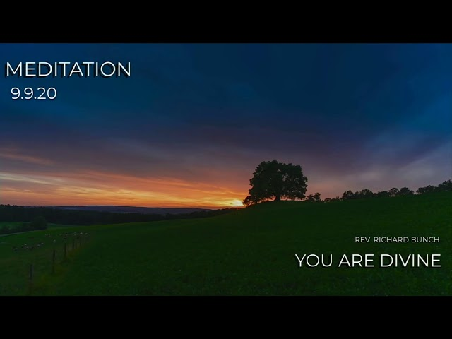 You Are Divine - Rev. Richard Bunch