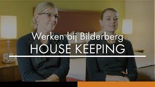 Werken als housekeeping medewerker bij Bilderberg Hotel De Keizerskroon