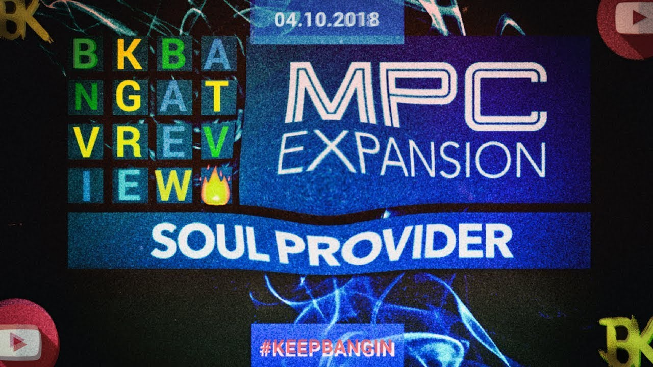 MPC Live Expansion Packs | Soul Provider | MPC 2 0 Software Enhanced