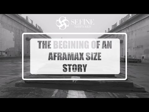 The Begining of an Aframax Size Story  !!!   Sefine Shipyard-Turkiye
