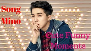 Song Mino Funny And Cute Moments 😅😍😇