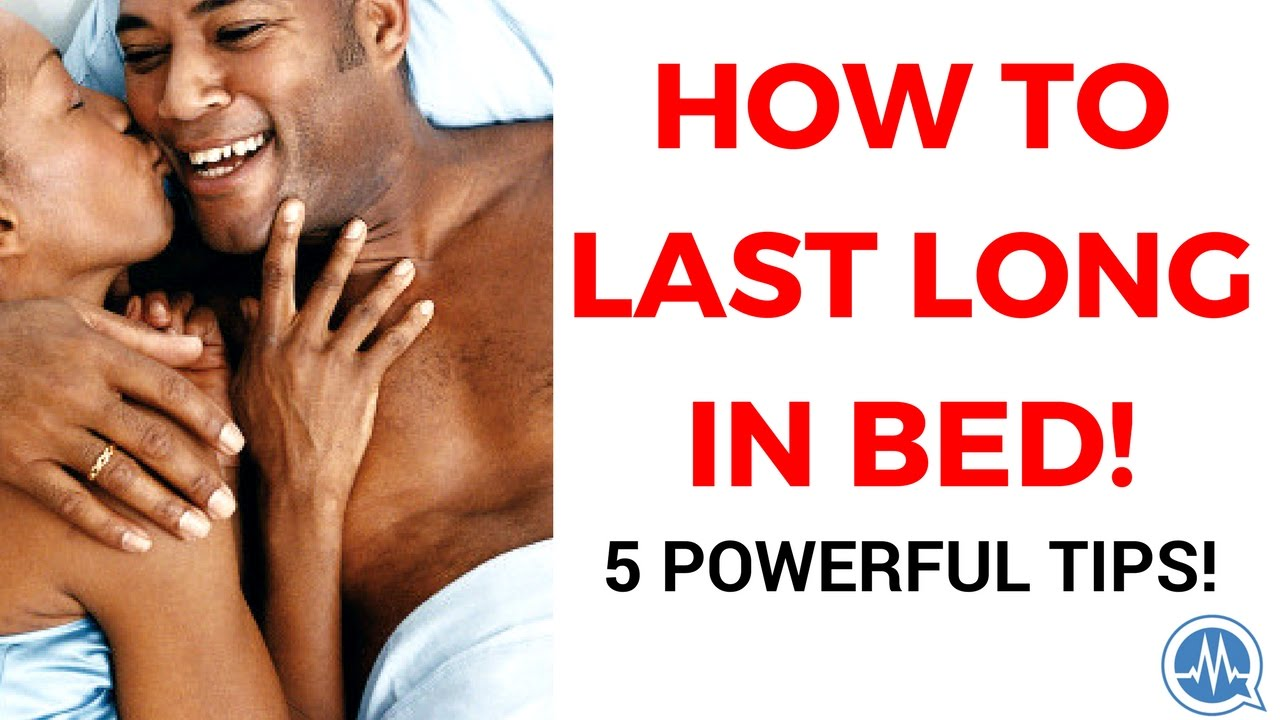 how to overcome premature ejaculation (and last long in bed!) - 5