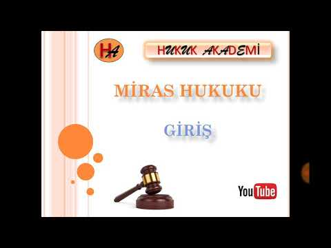 Miras Hukuku 1.Ders