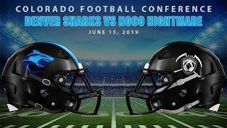 Football - Denver Sharks vs NoCo Nightmare