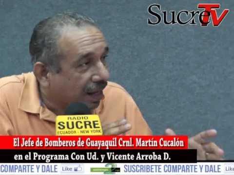 Crnl. Martín Cucalón Jefe de Bomberos de Guayaquil en Radio Sucre