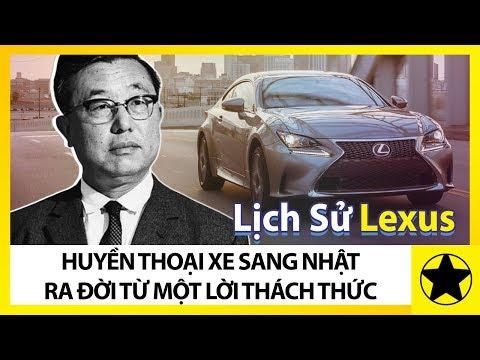 Lịch Sử Lexus - Sự Ra Đời Của Thương Hiệu Xe Sang Từ Một Lời Thách Thức