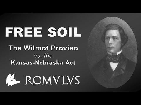 Free Soil, the Wilmot Proviso, and the Kansas Nebraska Act (APUSH Review)