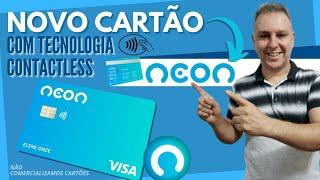 💳NOVO CARTÃO NEON COM TECNOLOGIA CONTACTLESS✔👍