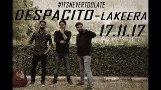 Despacito - Lakeera- Punjabi & Hindi- English Mashup