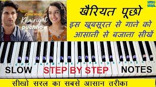 Download lagu Khairiyat Piano Tutorial With Notations, Arijit Singh, Sushant, Shradha, खैरियत पूछो Beautiful Song