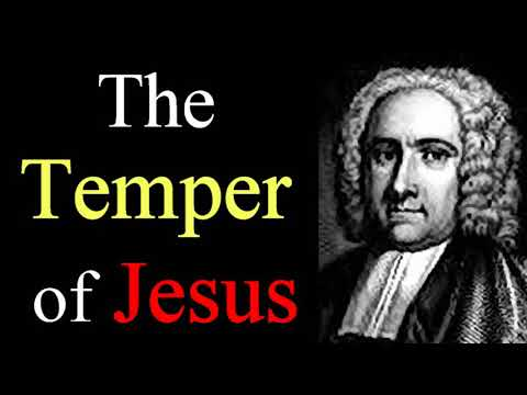 The Temper of Jesus - Benjamin Grosvenor / Christian Audio Sermons