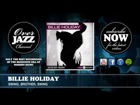 Billie Holiday - Swing, Brother, Swing (1939)