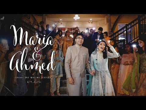 Maria & Ahmed's Shaadi and Walima Trailer