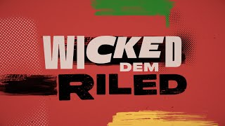 Tribal Seeds - Wicked & Riled feat. Hempress Sativa (Official Lyric Video)