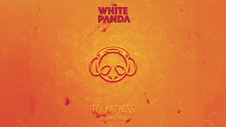 The White Panda - Try Madness (Dej Loaf // Muse)