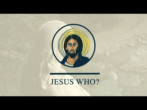 Jesus Who? - Jesus The Servant (John 13) (3-11-18)