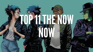 Top 11 The Now Now ft. MR. HIGH