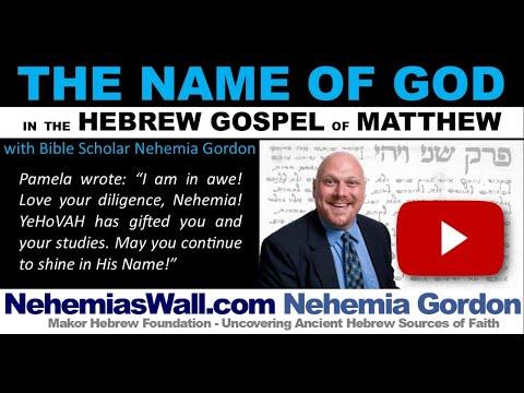 The Name of God in the Hebrew Gospel of Matthew - NehemiasWall com