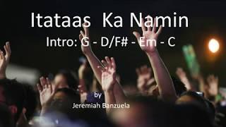 Itataas Ka Namin (Tagalog Worship Song) W/Lyrics & Chords