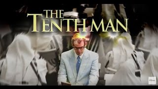 The Tenth Man Short Version