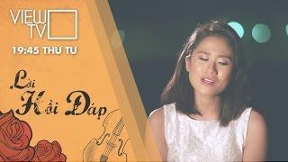 Tuổi đá buồn - Phương Linh | Lời hồi đáp | VIEW TV-VTC8