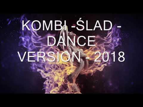 Kombi Slad Dance 2018 Youtube