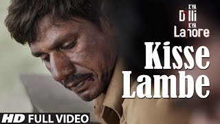 Kisse Lambe Full Video Song | Kya Dilli Kya Lahore | Sukhwinder Singh | Gulzar