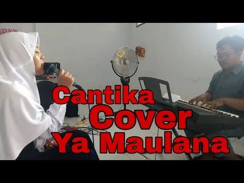 Ya Maulana Nissa Sabyan Cover By Cantika