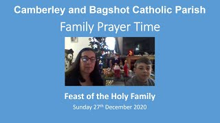 Family Prayer Time - Feast of the Holy Family - Year B
