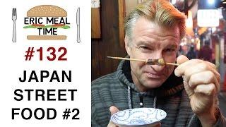 Japan Street Food (Yakitori) - Eric Meal Time #132