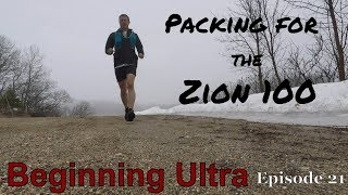 Trail running tips: Zion 100 mile-- gear essentials for your ultra run
