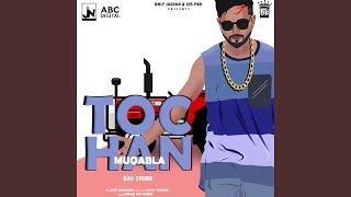 Tochan Muqabla