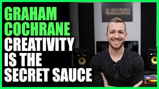 Graham Cochrane: Creativity Is The Secret Sauce   Warren Huart: Produce Like A Pro