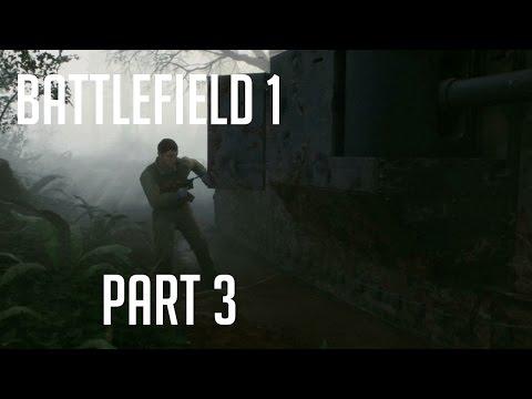 Battlefield 1: Part 3 - War Stories - Through Mud and Blood: Fog of War