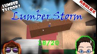 Roblox - Lumber Tycoon 2 - Lumber Storm 18/20