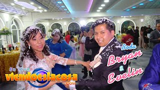 VIDEO: BODA BRYAN Y EVELIN - MIX LA NEGRA TOMASA (en VIVO)
