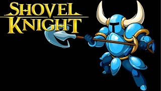 Shovel Knight Gameplay Walkthrough Complete Game Movie