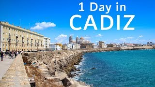 1 Day in Cadiz, Spain