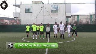V+O FC vs Pollen Veterans