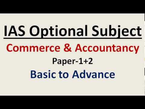 IAS optional = Commerce & Accountancy ( book-list,coaching material,Test series)
