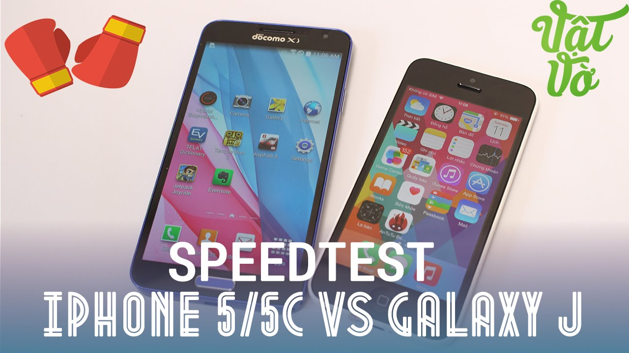 [Review dạo] Speedtest (So sánh hiệu năng) iPhone 5/5c vs Samsung Galaxy J