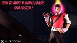 [Tutorial] How to make a simple/basic SFM Poster!