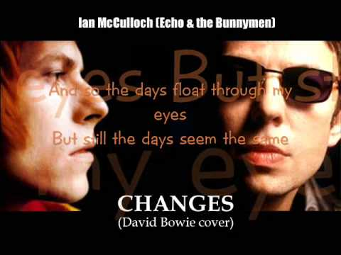 Ian McCulloch sings Changes (David Bowie cover - with lyrics)