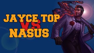 JAYCE TOP - League of Legends - VS NASUS