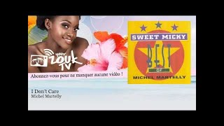 Michel Martelly - I Don't Care