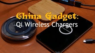 China Gadgets: Qi Wireless chargers review