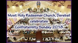 Confraternity Sunday 2018   Most Holy Redeemer Church, Derebail