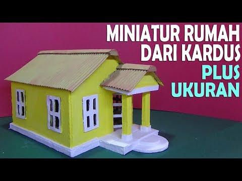 Pembuatan Miniatur Rumah Cara Membuat Rumah Dari Kardus ...